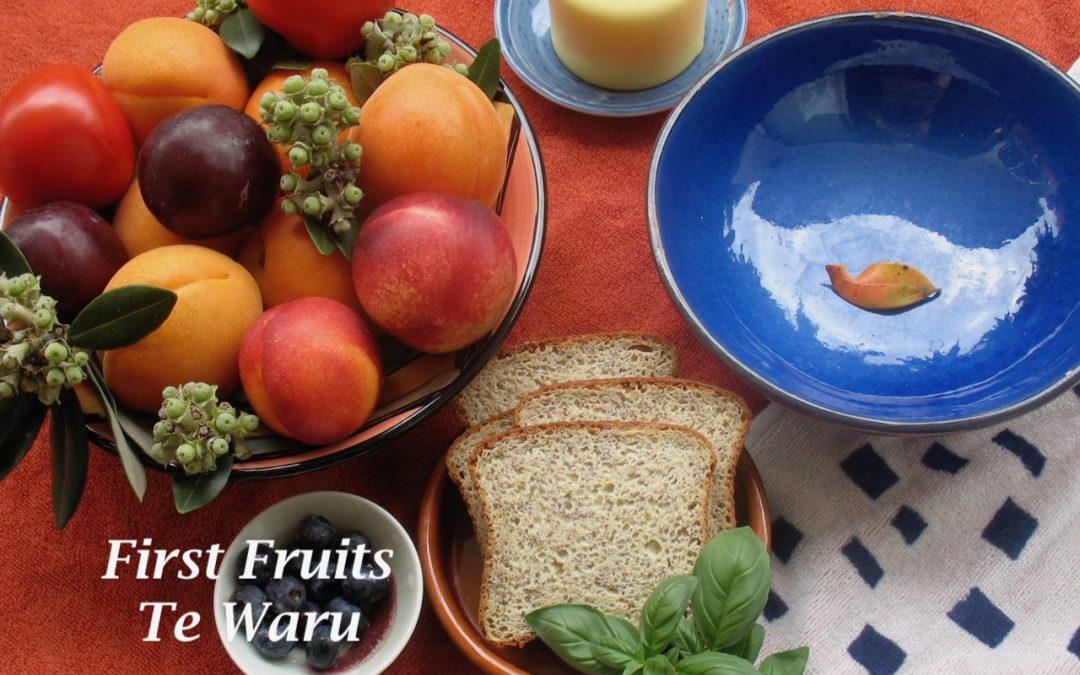 First Fruits/Te Waru